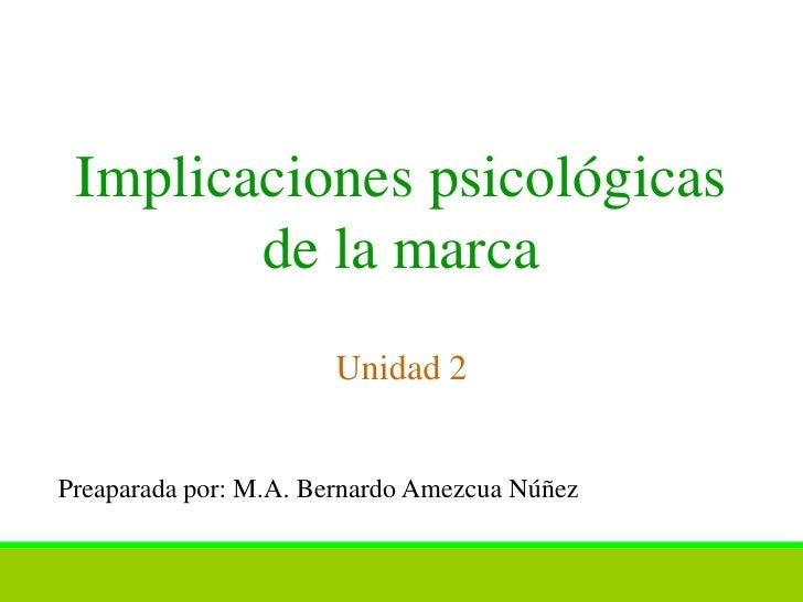 Implicaciones psicológicas de la marca s2