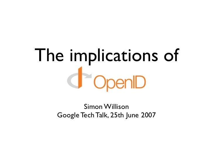 Implications Of OpenID (Google Tech Talk)