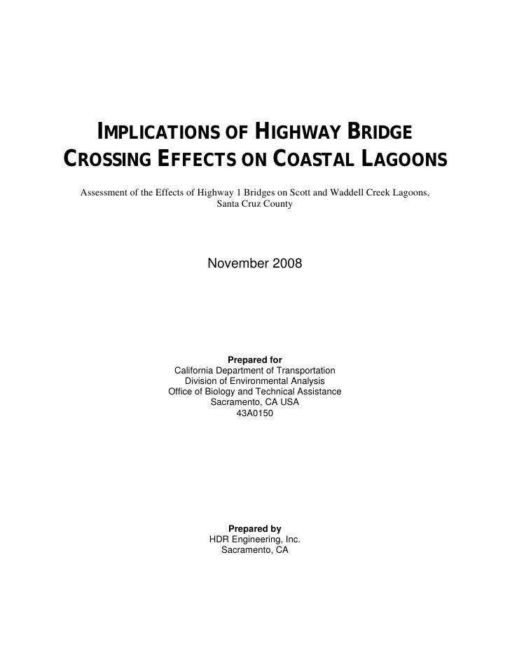 IMPLICATIONS OF HIGHWAY BRIDGECROSSING EFFECTS ON COASTAL LAGOONS Assessment of the Effects of Highway 1 Bridges on Scott ...