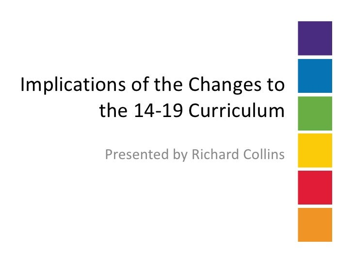 Implications Of The Changes To The 14-19 Curriculum