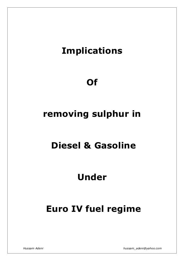 Implications                       Of           removing sulphur in                Diesel & Gasoline                     U...