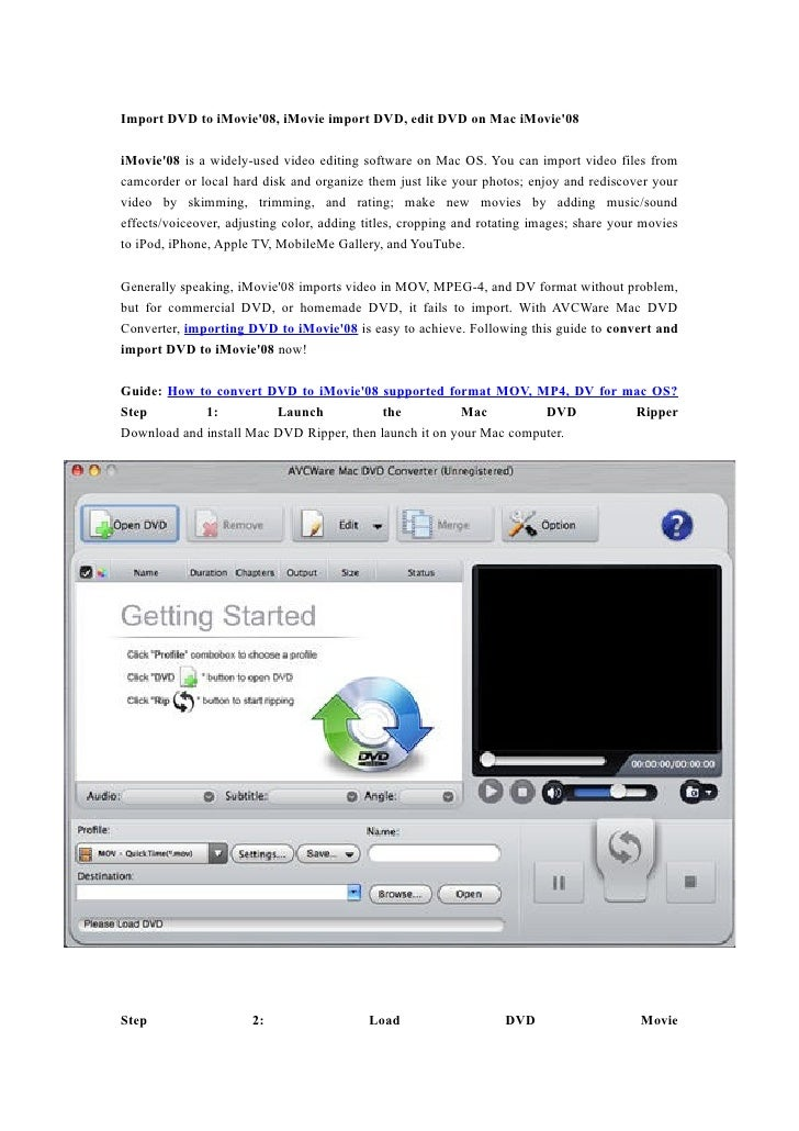 Import DVD to iMovie'08, iMovie import DVD, edit DVD on Mac iMovie'08  iMovie'08 is a widely-used video editing software o...