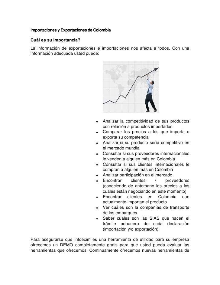 Importaciones y Exportaciones de ColombiaCuál es su importancia?La información de exportaciones e importaciones nos afecta...