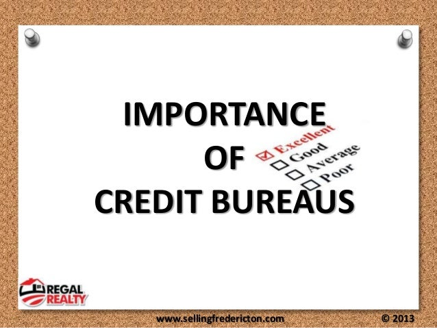 Why are Credit Bureau's Important?