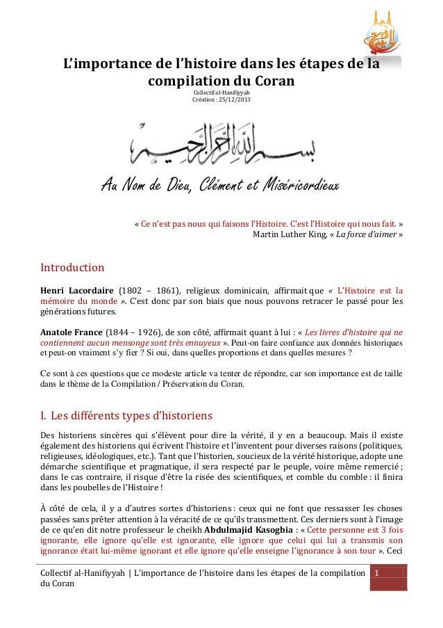 L'importance de l'histoire dans les étapes de la compilation du Coran Collectif al-Hanifiyyah Création : 25/12/2013  Au No...