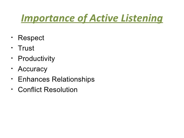 the role and importance of good listening skills in cross cultural communication Cross-cultural communication  another major aspect of communication style is the degree of importance given to non-verbal communication  what was your role in.