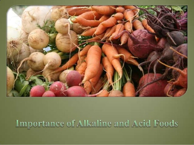 Importance of alkaline and acid foods