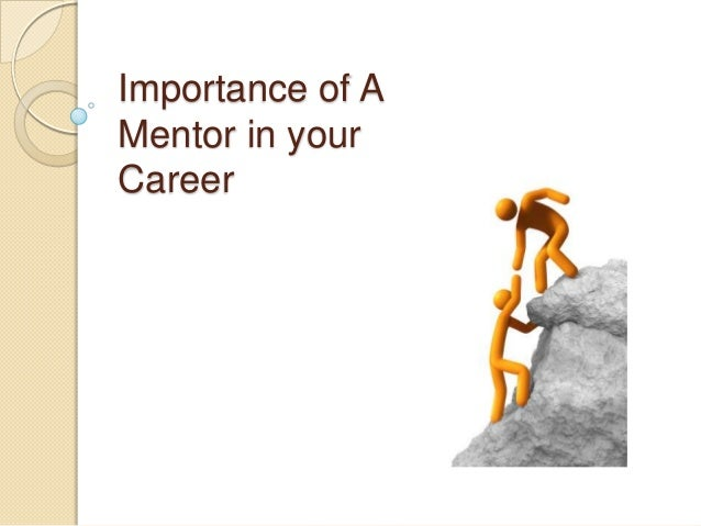 Importance of A Mentor in your Career