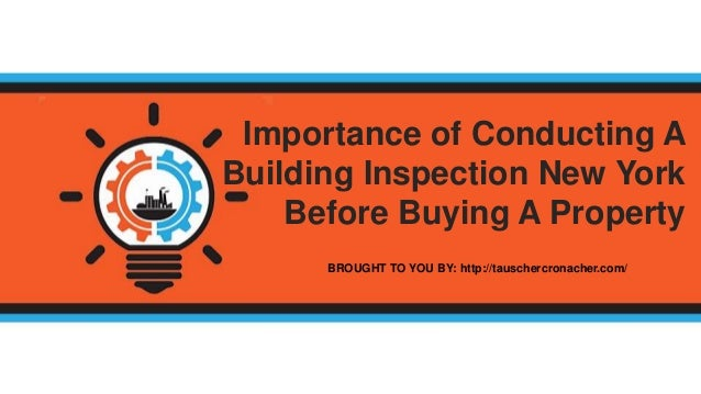 Importance Of Conducting A Building Inspection New York