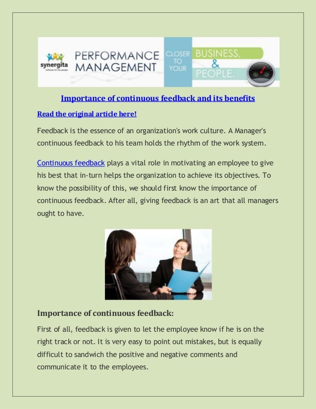Importance of continuous feedback and its benefits Read the original article here! Feedback is the essence of an organizat...