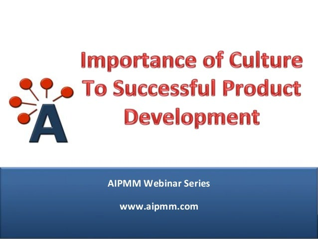 Importance Of Culture To The Success Of Product Development