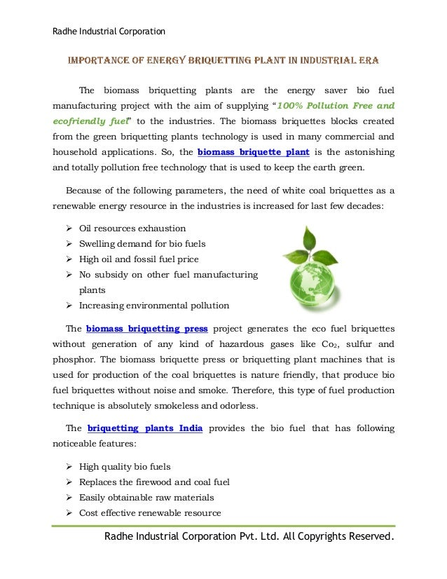Radhe Industrial Corporation Radhe Industrial Corporation Pvt. Ltd. All Copyrights Reserved. The biomass briquetting plant...