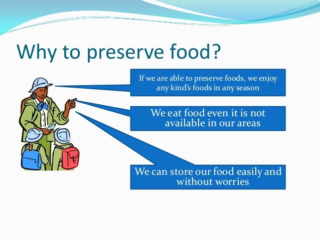 the types of food processing and preservation A secondary school revision resource for ocr gateway gcse additional  science about the green world and decay.