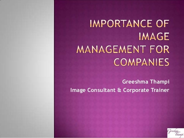 Importance of image management for companies