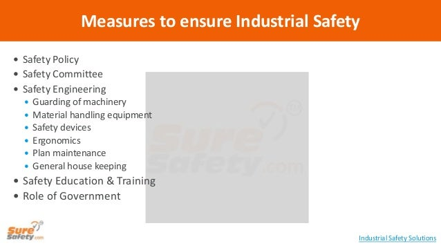  Safety Policy  Safety Committee  Safety Engineering  Guarding of machinery  Material handling equipment  Safety dev...