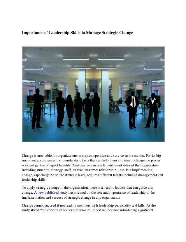 the importance of leadership in an organization Leadership development and change management managers at all levels of an organization more and more of her colleagues began to accept the importance.
