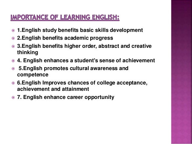importance of learning english essay English language and its importance today's world there are several factors that make us learn english language to go through in the current time essayukcom/free-essays/education/english-language-importancephp.