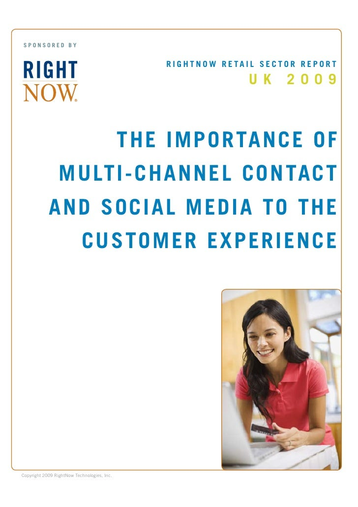 The Importance of Multi-Channel Contact and Social Media to the Customer Experience Report
