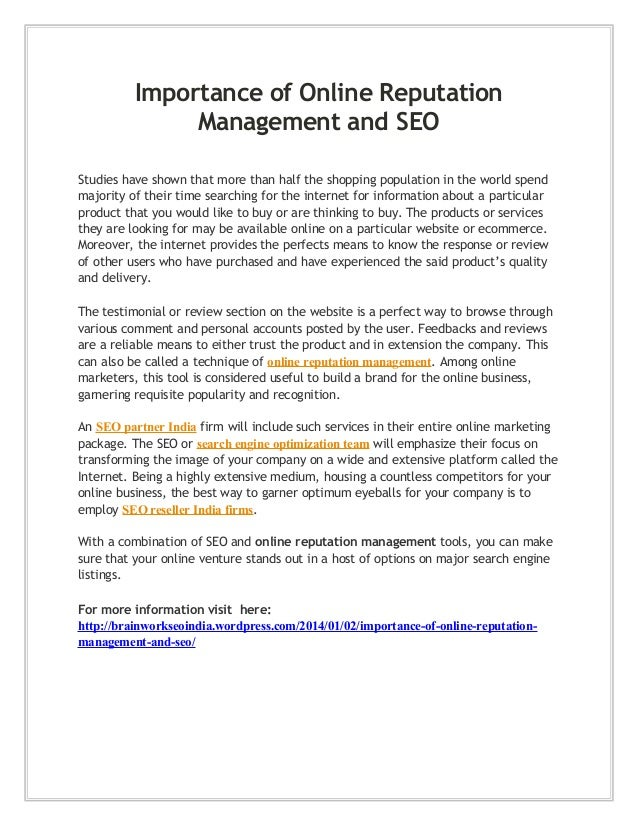 Importance of Online Reputation Management and SEO Studies have shown that more than half the shopping population in the w...