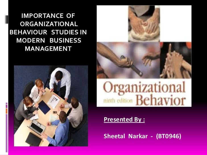 a discussion on organizational behavior Organizational behavior (ob) is the study of the way people interact within groups.