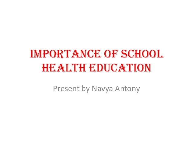 Importance of school health education