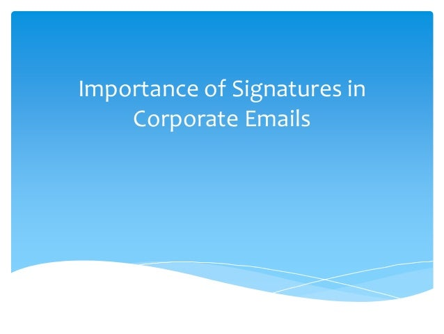 Importance of Signatures in Corporate Emails