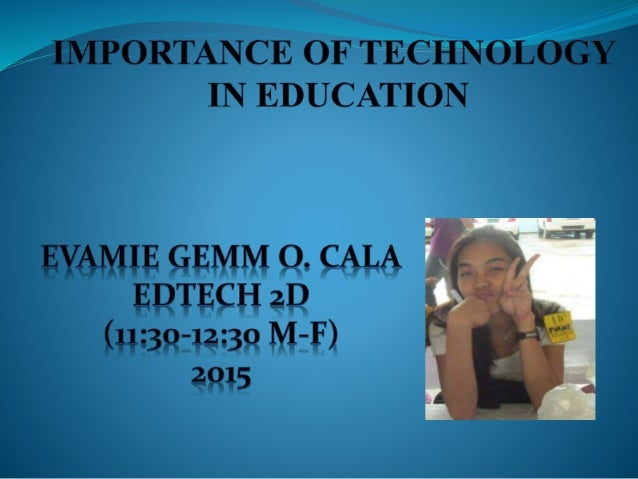 The Importance Of Technology Essay