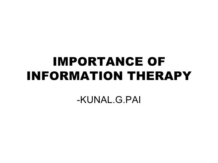 Importance of the information therapy