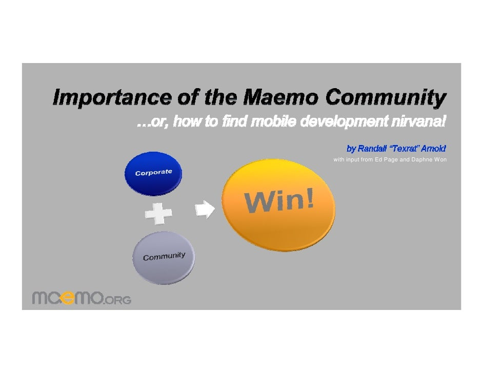 Importance Of The Maemo Community Randall Arnold