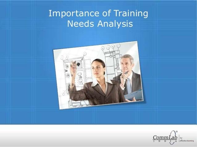 Importance of Training Needs Analysis