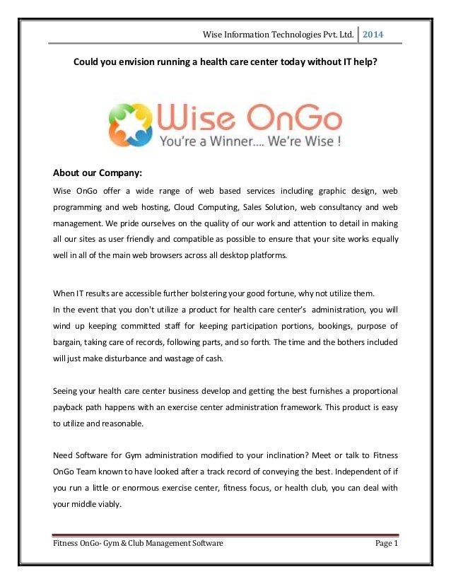 Wise Information Technologies Pvt. Ltd. 2014 Fitness OnGo- Gym & Club Management Software Page 1 Could you envision runnin...