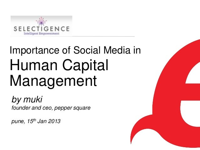 Importance of Social Media in Human Capital Management