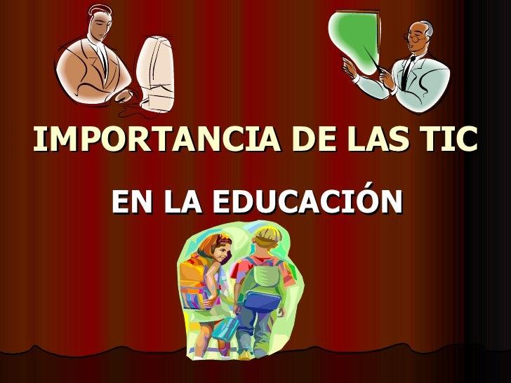Importancia De Las Tic