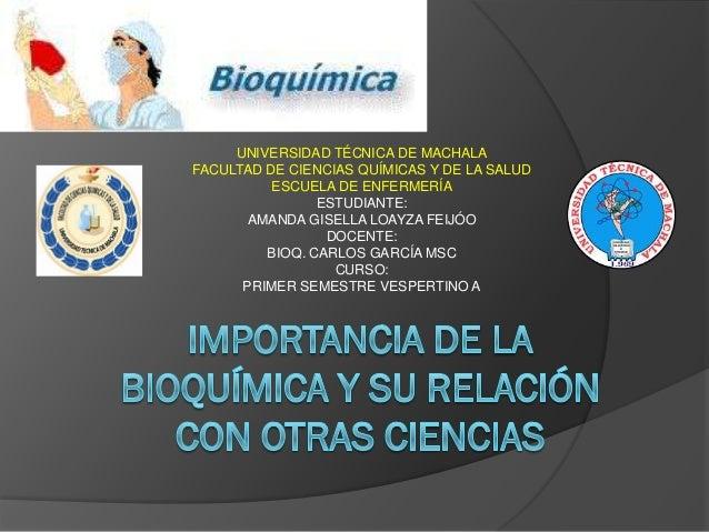 Importancia de la bioquímica y su relación con otras ciencias