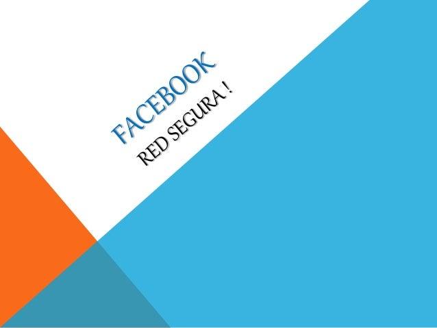 FACEBOOK Facebook es una utilidad social libre que te permite armar o integrarte a redes web permitiéndote subir fotos, pu...