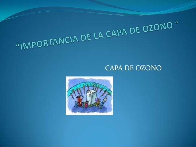 Importancia de la capa de ozono