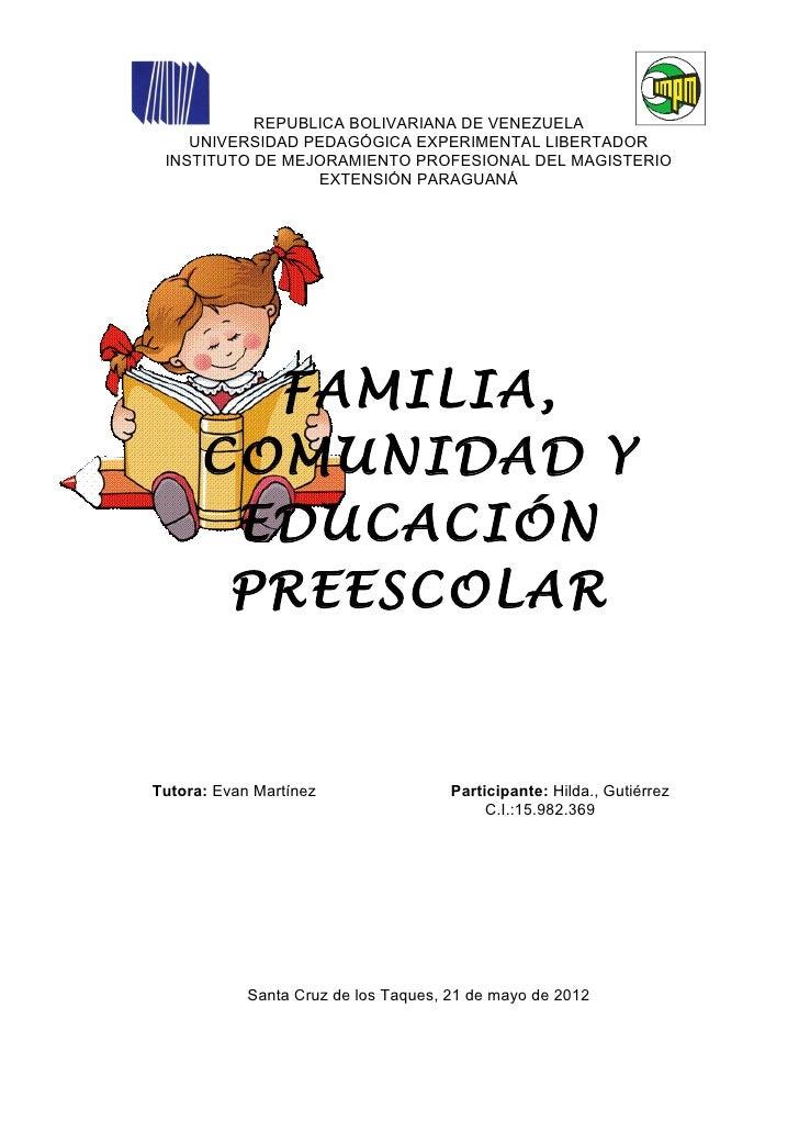 Importancia de la familia como primera opcion educativa de la escuela.hilda