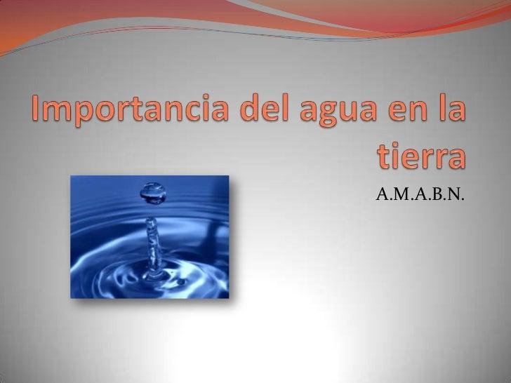 Importancia del agua en la tierra