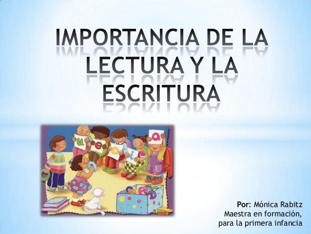 Por: Mónica Rabitz Maestra en formación,para la primera infancia