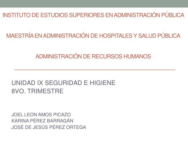 INSTITUTO DE ESTUDIOS SUPERIORES EN ADMINISTRACIÓN PÚBLICA MAESTRÍA EN ADMINISTRACIÓN DE HOSPITALES Y SALUD PÚBLICA       ...