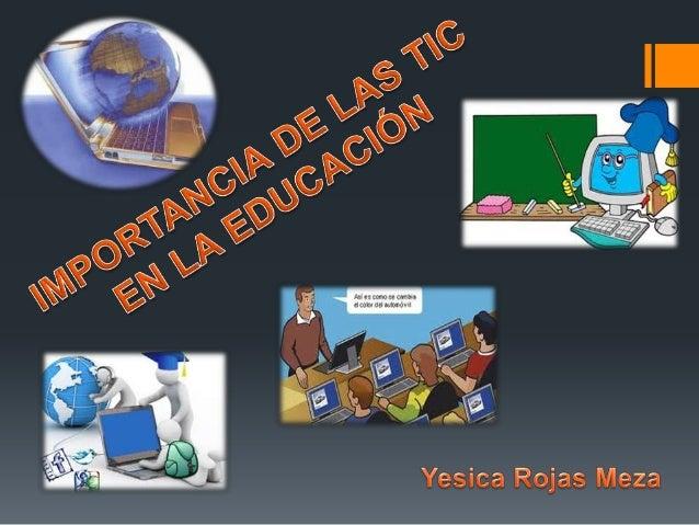 Importancia de las tic en la educación