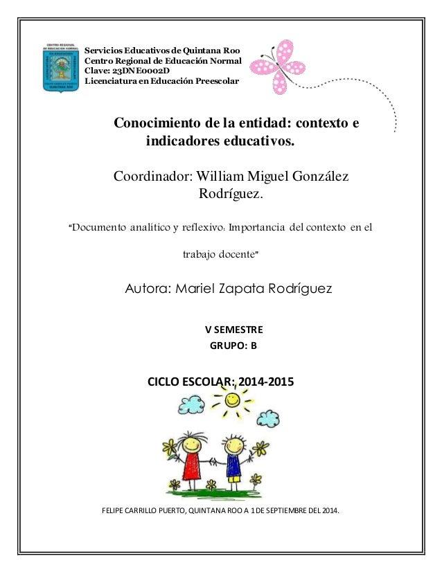 """Conocimiento de la entidad: contexto e indicadores educativos. Coordinador: William Miguel González Rodríguez. """"Documento ..."""