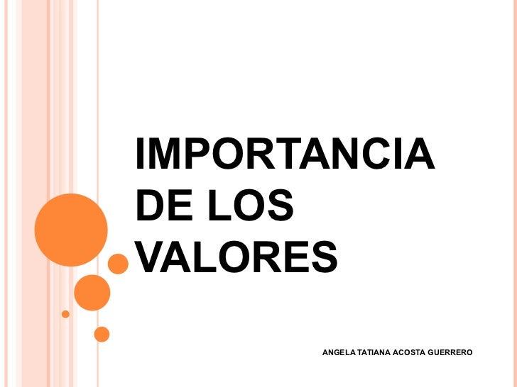 Importancia de los valores c atedra for Importancia de los viveros forestales