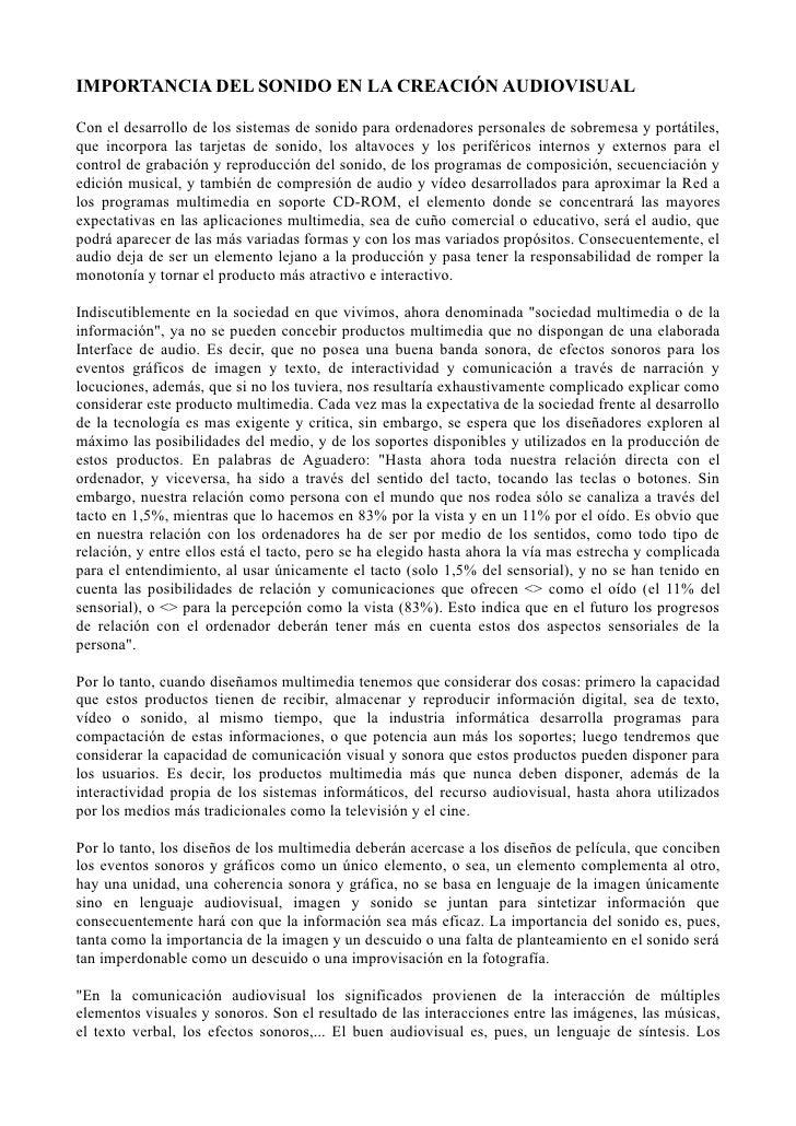 IMPORTANCIA DEL SONIDO EN LA CREACIÓN AUDIOVISUALCon el desarrollo de los sistemas de sonido para ordenadores personales d...