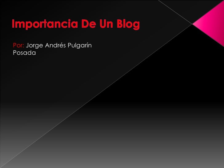 Importancia de un blog
