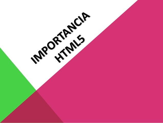 Importancia html5