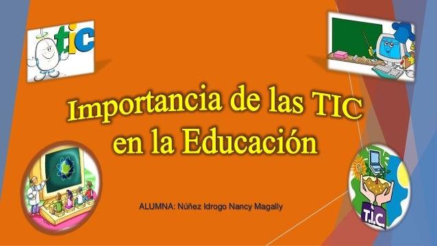 ALUMNA: Núñez Idrogo Nancy Magally