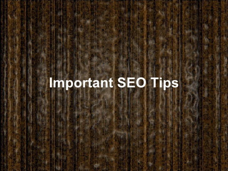 Important SEO Tips