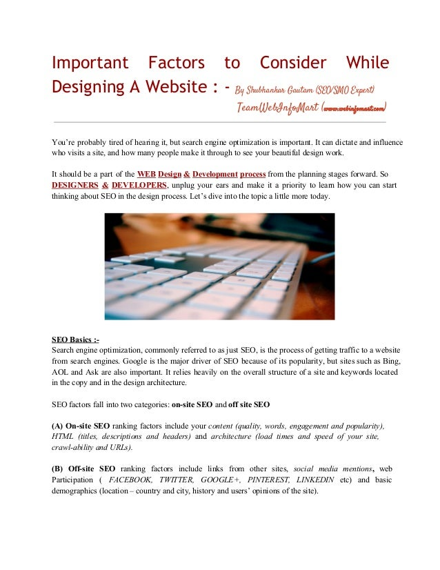 Important Factors to Consider While Designing A Website : - By Shubhankar Gautam (SEO/SMO Expert) TeamWebInfoMart (www.web...