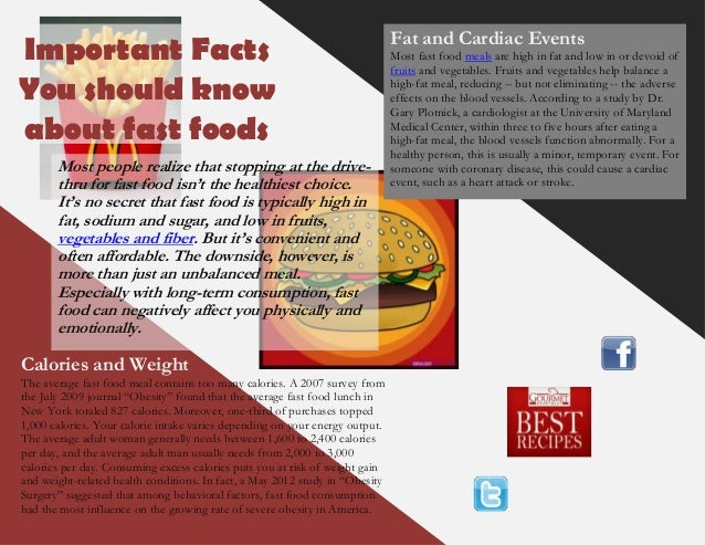 Important FactsYou should knowabout fast foodsCalories and WeightThe average fast food meal contains too many calories. A ...